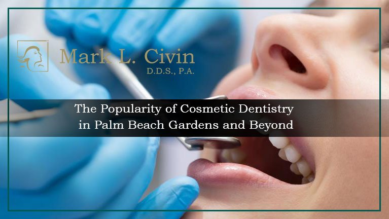 Popularity of Cosmetic Dentistry