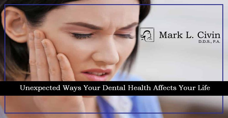 Unexpected Ways Your Dental Health